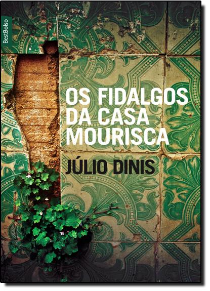 Fidalgos da Casa Mourisca, Os, livro de Júlio Dinis