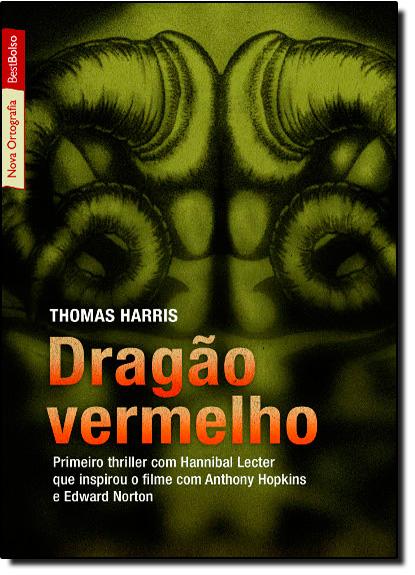 Dragão Vermelho - Edição de Bolso, livro de Thomas Harris