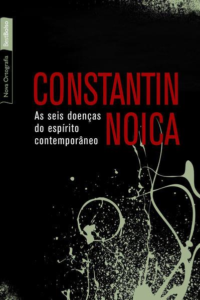 Seis Doenças do Espírito Contemporâneo, As, livro de Constantin Noica