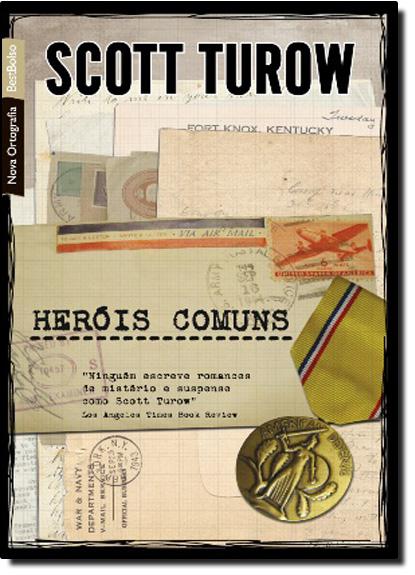 Heróis Comuns - Edição de Bolso, livro de Scott Turow