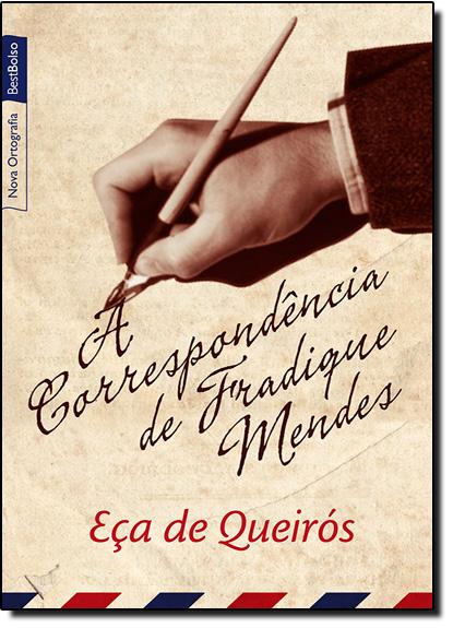 Correspondência de Fradique Mendes, livro de Eça de Queirós