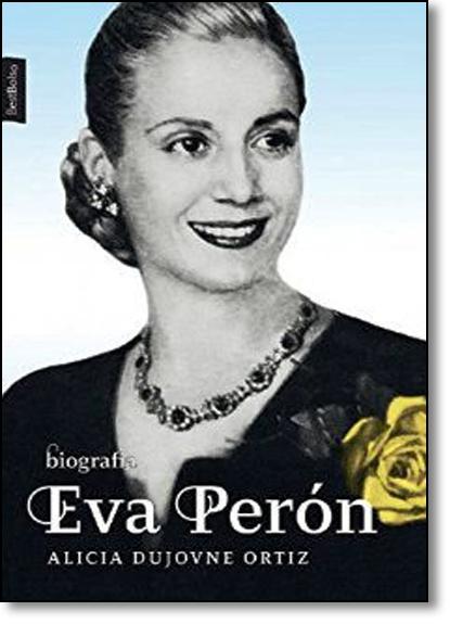 Eva Perón, livro de Alicia Dujovne Ortiz