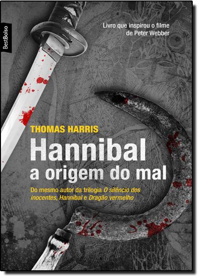Hannibal: A Origem do Mal, livro de Thomas Harris