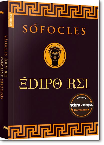 Édipo Rei e Antígona - Coleção Vira-vira - 2 em 1, livro de Sófocles