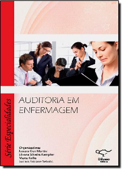 Auditoria em Enfermagem, livro de Jussara Gue Martini