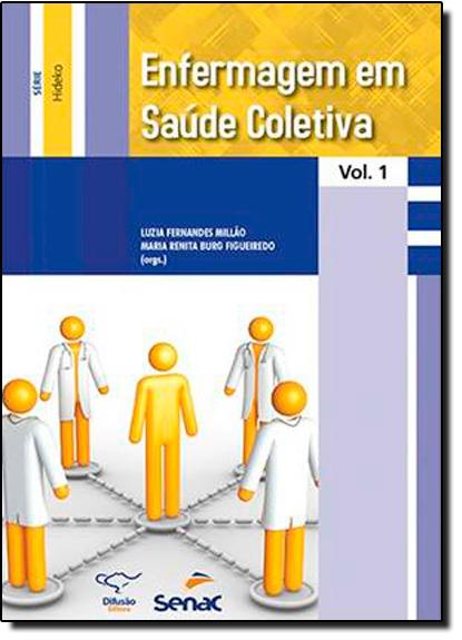 Enfermagem em Saúde Coletiva, livro de Luzia Fernandes Millao