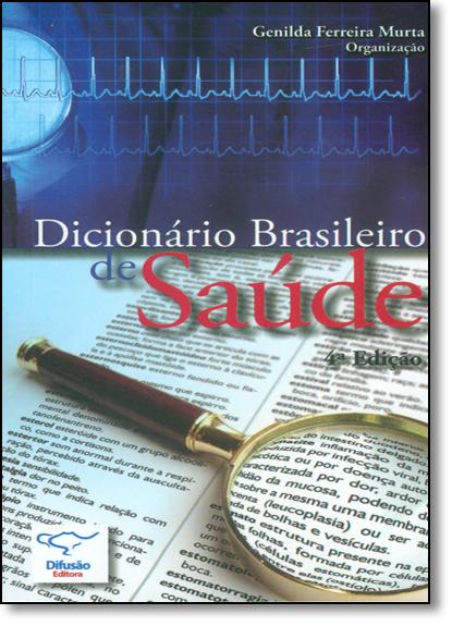 Dicionário Brasileiro de Saúde, livro de Genilda Ferreira Murta