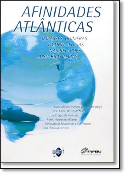 Afinidades Atlânticas, livro de Lucia Maria Paschoal Guimarães