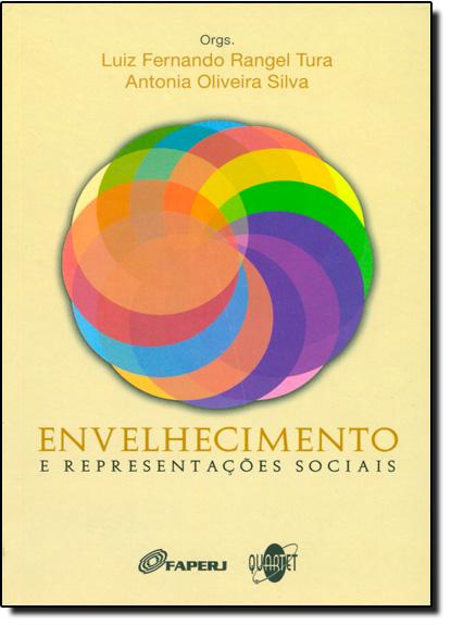 Envelhecimento e Representações Sociais, livro de Luiz Fernando Rangel Tura