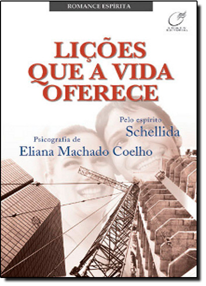 LICOES QUE A VIDA OFERECE, livro de Maria Alice Zarur Coelho