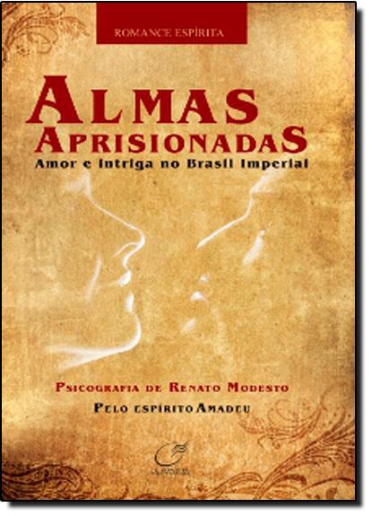 ALMAS APRISIONADAS, livro de MODESTO