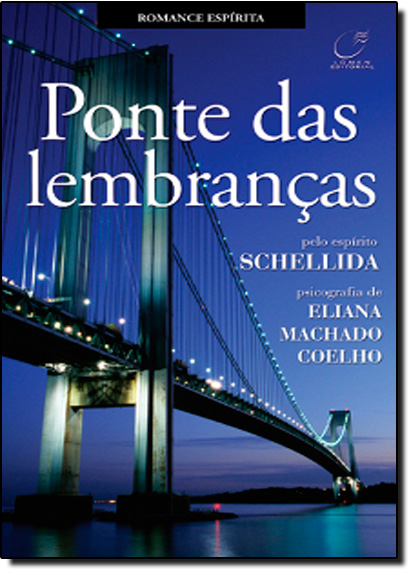 Ponte das Lembranças, livro de Eliana Machado Coelho