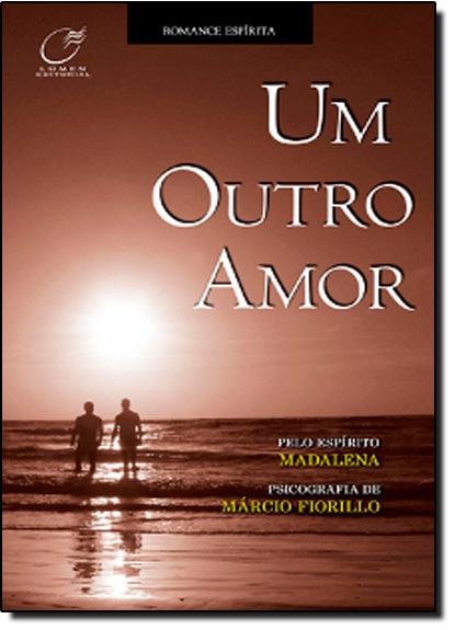 Outro Amor, Um, livro de Márcio Fiorillo