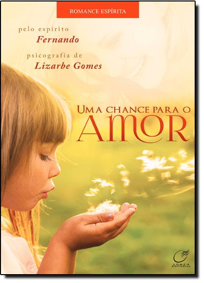 Chance Para o Amor, Uma, livro de Lizarbe Gomes