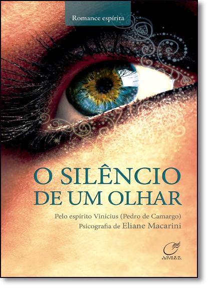 Silêncio de Um Olhar, O, livro de Eliane Macarini