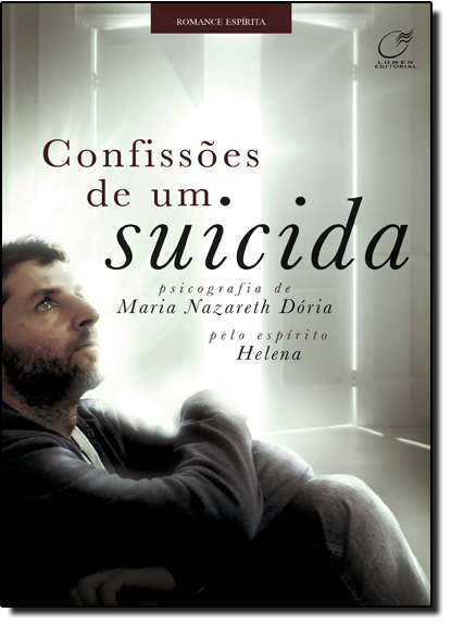 Confissões de um Suicída, livro de Maria Nazareth Dória