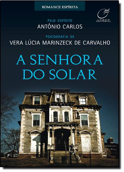Senhora do Solar, A, livro de Vera Lúcia Marinzeck de Carvalho