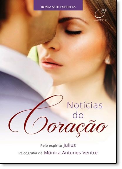 Notícias do Coração, livro de Mônica Antunes Ventre