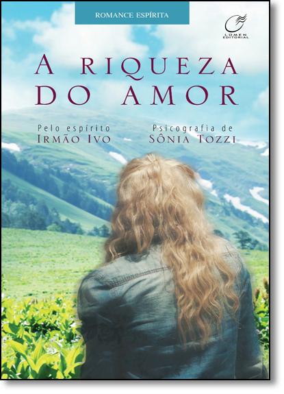 Riqueza do Amor, A, livro de Sônia Tozzi