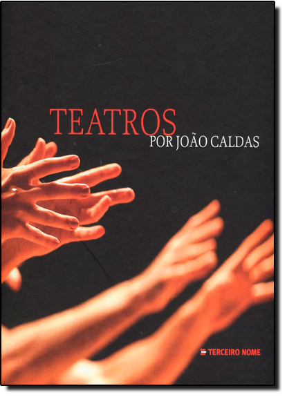 Teatros Por João Caldas, livro de João Caldas