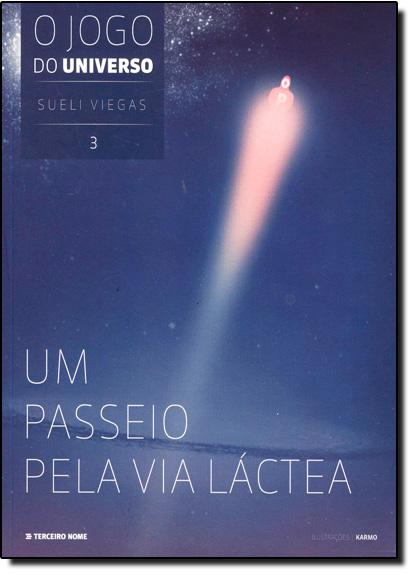 Passeio Pela Via Láctea, Um, livro de Sueli Viegas