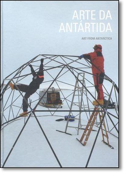 Arte da Antártida, livro de Editora Aeroplano