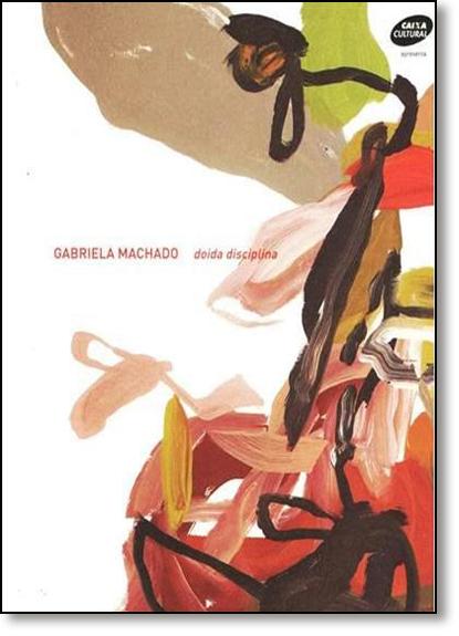 Doida Disciplina, livro de Gabriela Machado