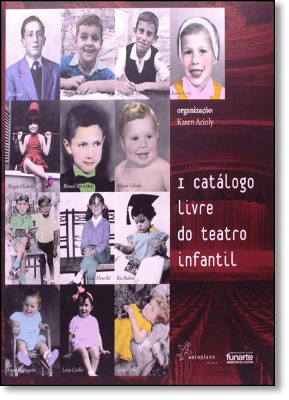 I Catálogo Livre do Teatro Infantil, livro de Karen Acioly