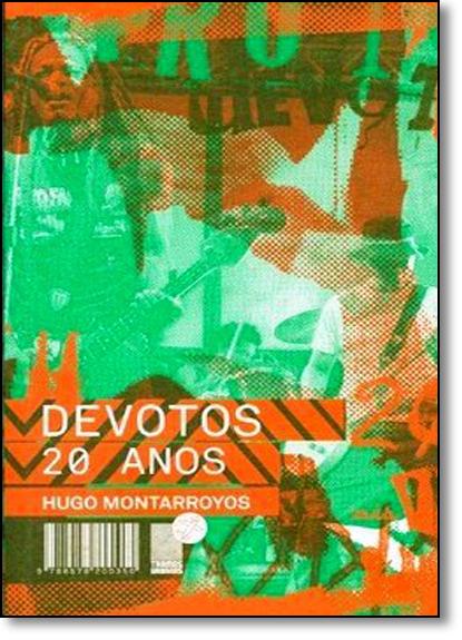 Devotos 20 Anos, livro de Hugo Montarroyos
