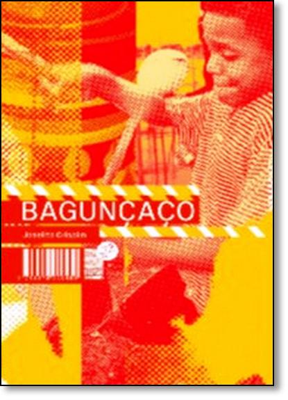 Bagunçaço, livro de Joselito Crispin