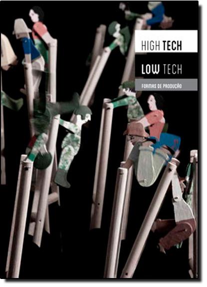 High Tech Low Tech: Formas de Produção, livro de Alfons Hug