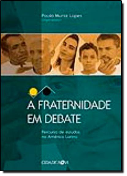 Fraternidade em Debate, A, livro de Paulo Muniz Lopes