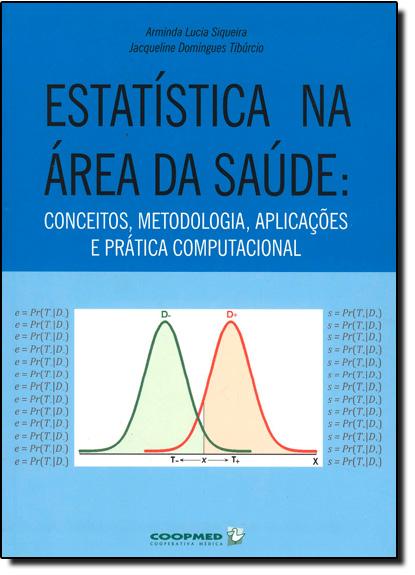 Estatística na Área da Saúde, livro de Arminda Lucia Siqueira
