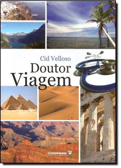 Doutor Viagem, livro de Cid Velloso
