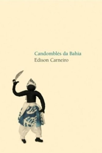 Candomblés na Bahia, livro de Edison Carneiro