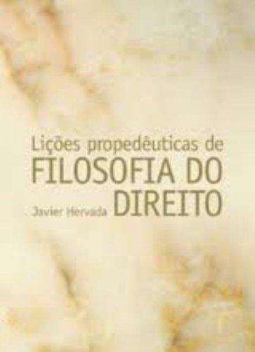 LIÇÕES PROPEDÊUTICAS DE FILOSOFIA DO DIREITO, livro de HERVADA, JAVIER