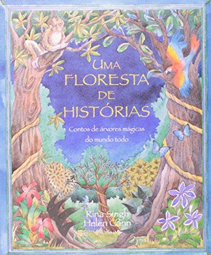 FLORESTA DE HISTÓRIAS, UMA, livro de SINGH, RINA