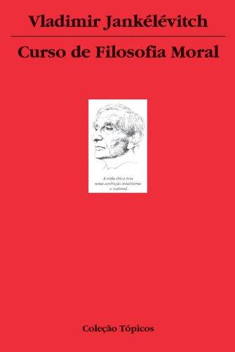Curso de filosofia moral, livro de Vladimir Jankélévitch