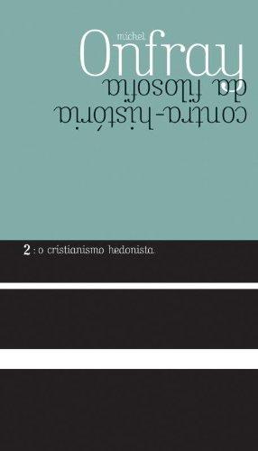 Contra-história da filosofia 2, livro de Michel Onfray