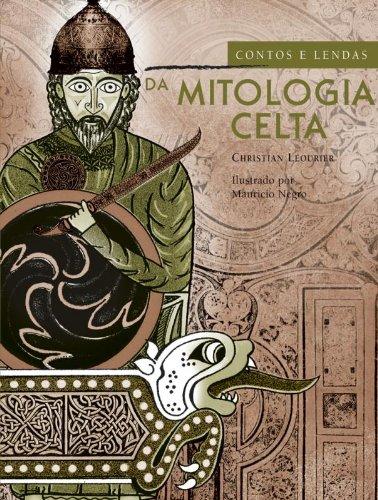 CONTOS E LENDAS DA MITOLOGIA CELTA, livro de LÉOURIER, CHRISTIAN