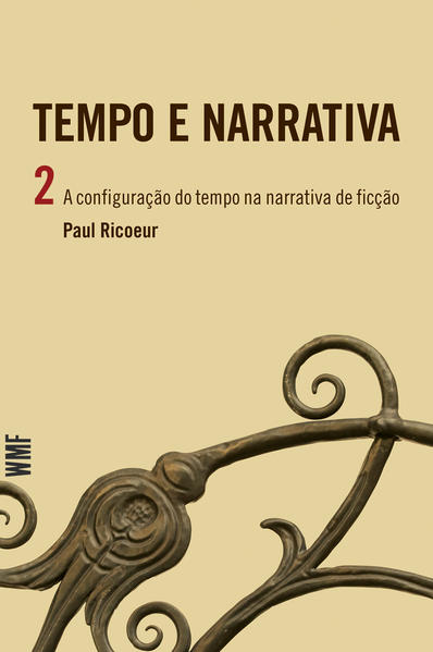 TEMPO E NARRATIVA - VOL. 2, livro de RICOEUR, PAUL