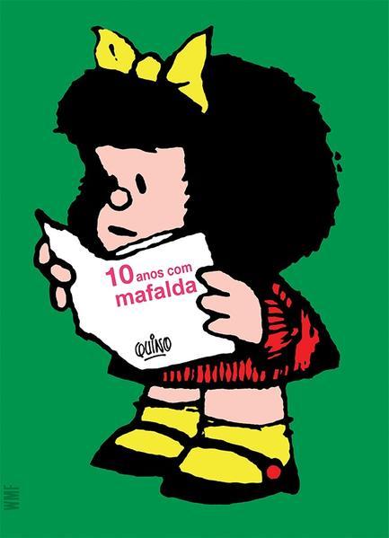 10 ANOS COM MAFALDA, livro de QUINO