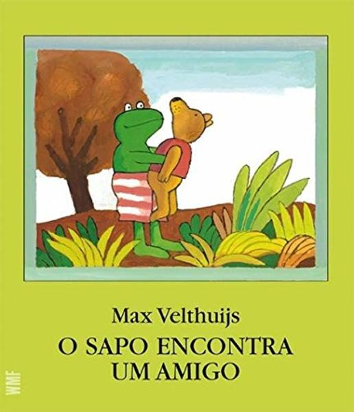 SAPO ENCONTRA UM AMIGO, O, livro de VELTHUIJS, MAX
