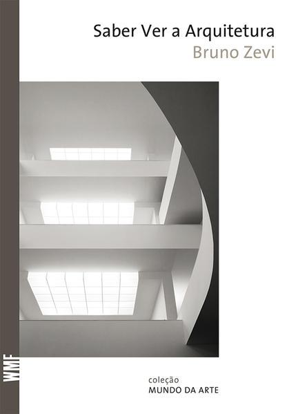 Saber ver a arquitetura, livro de Bruno Zevi