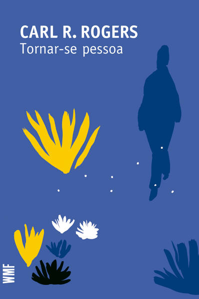 TORNAR-SE PESSOA, livro de ROGERS, CARL R.