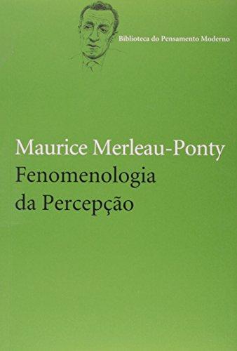 Fenomenologia da percepção, livro de Maurice Merleau-Ponty