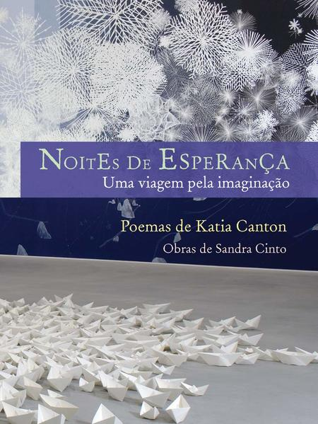 NOITES DE ESPERANÇA, livro de CANTON, KATIA E CINTO, SANDRA