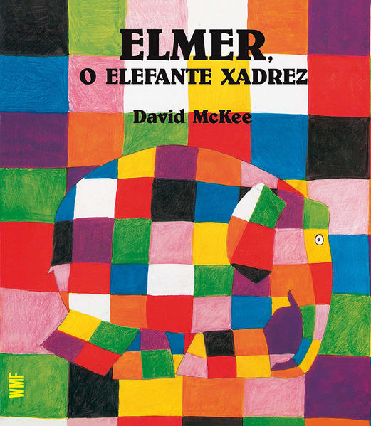 ELMER, O ELEFANTE XADREZ, livro de MCKEE, DAVID