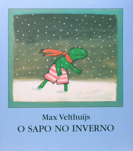 SAPO NO INVERNO, O, livro de VELTHUIJS, MAX