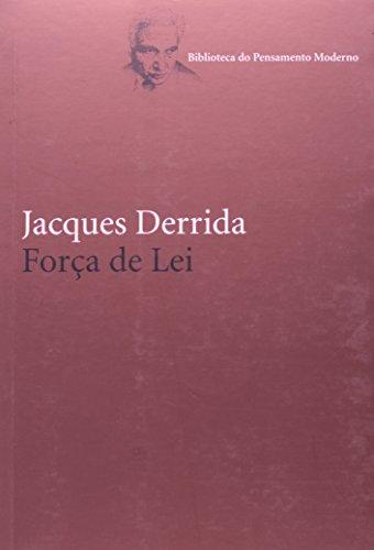 Força da lei, livro de Jacques Derrida